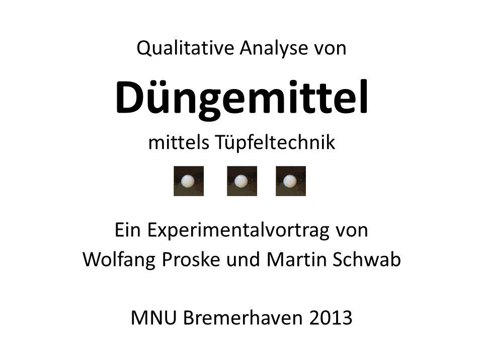 Düngemittel Qualitative Analyse von mittels Tüpfeltechnik