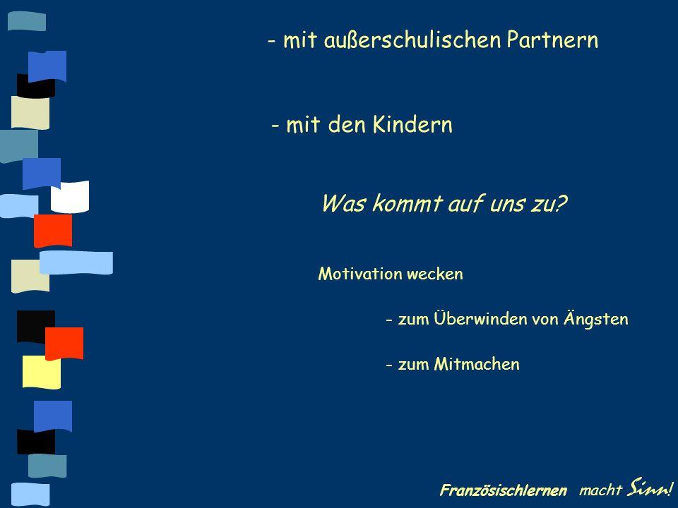 - mit außerschulischen Partnern