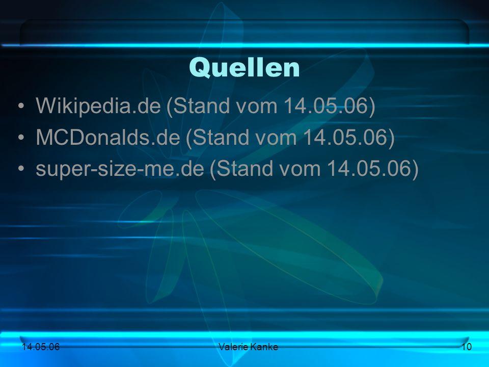 Quellen Wikipedia.de (Stand vom 14.05.06)
