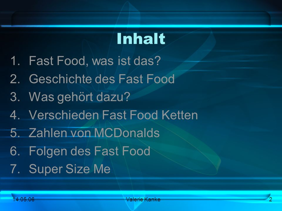 Inhalt Fast Food, was ist das Geschichte des Fast Food