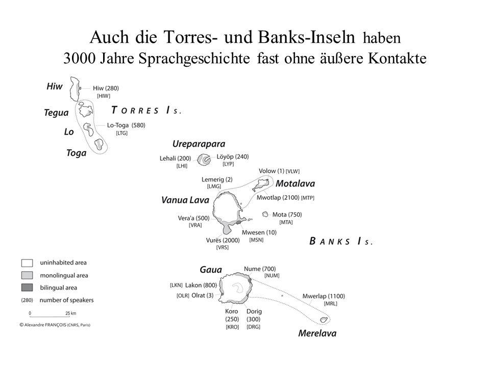 Auch die Torres- und Banks-Inseln haben 3000 Jahre Sprachgeschichte fast ohne äußere Kontakte