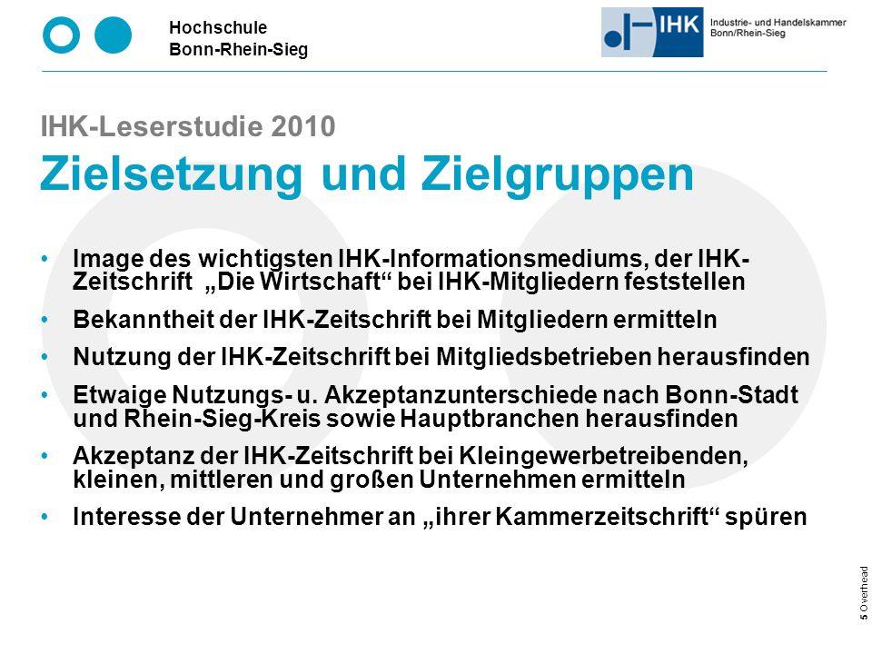 IHK-Leserstudie 2010 Zielsetzung und Zielgruppen