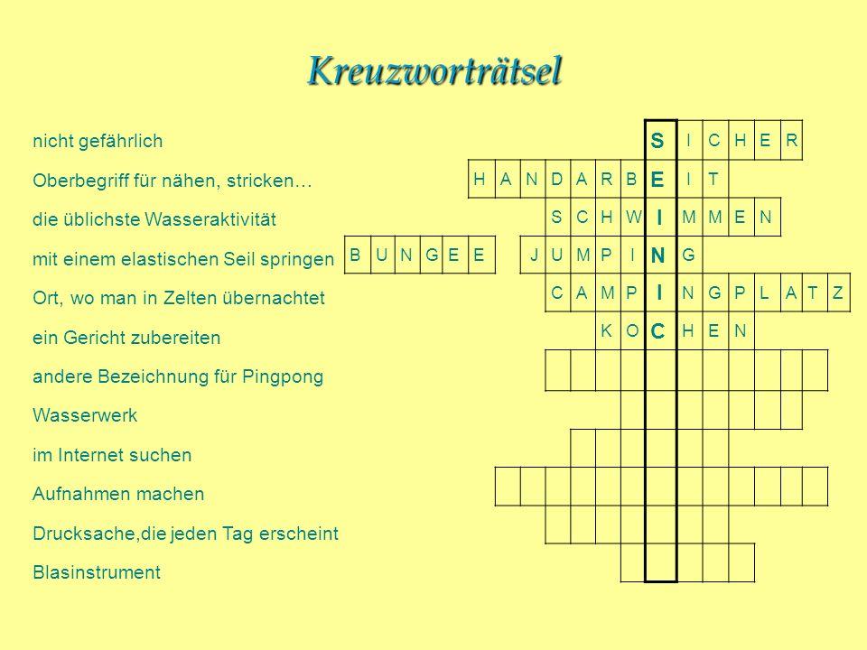 Kreuzworträtsel S nicht gefährlich Oberbegriff für nähen, stricken…