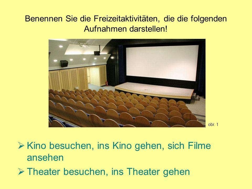 Kino besuchen, ins Kino gehen, sich Filme ansehen