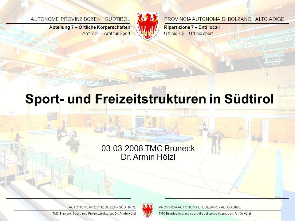 Sport- und Freizeitstrukturen in Südtirol