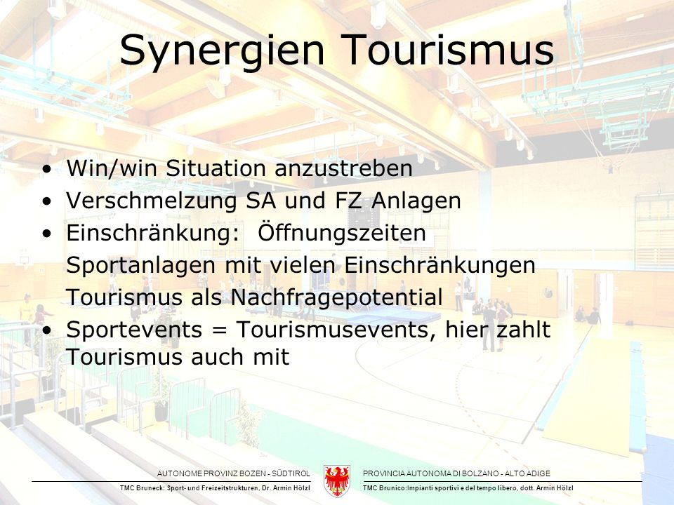 Synergien Tourismus Win/win Situation anzustreben