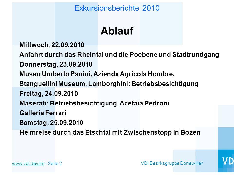 Ablauf Mittwoch, 22.09.2010. Anfahrt durch das Rheintal und die Poebene und Stadtrundgang. Donnerstag, 23.09.2010.