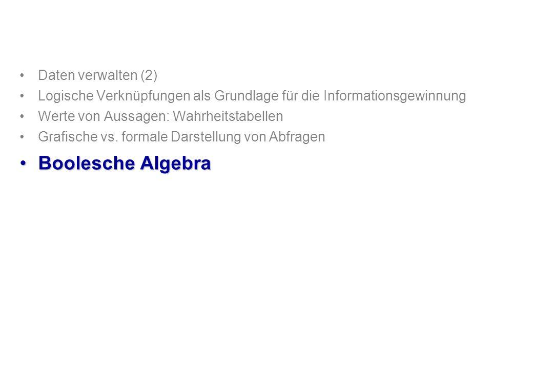 Boolesche Algebra Daten verwalten (2)
