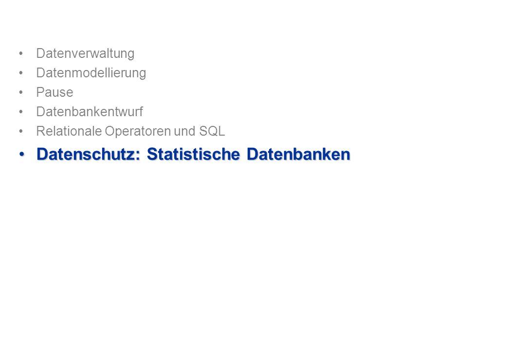 Datenschutz: Statistische Datenbanken