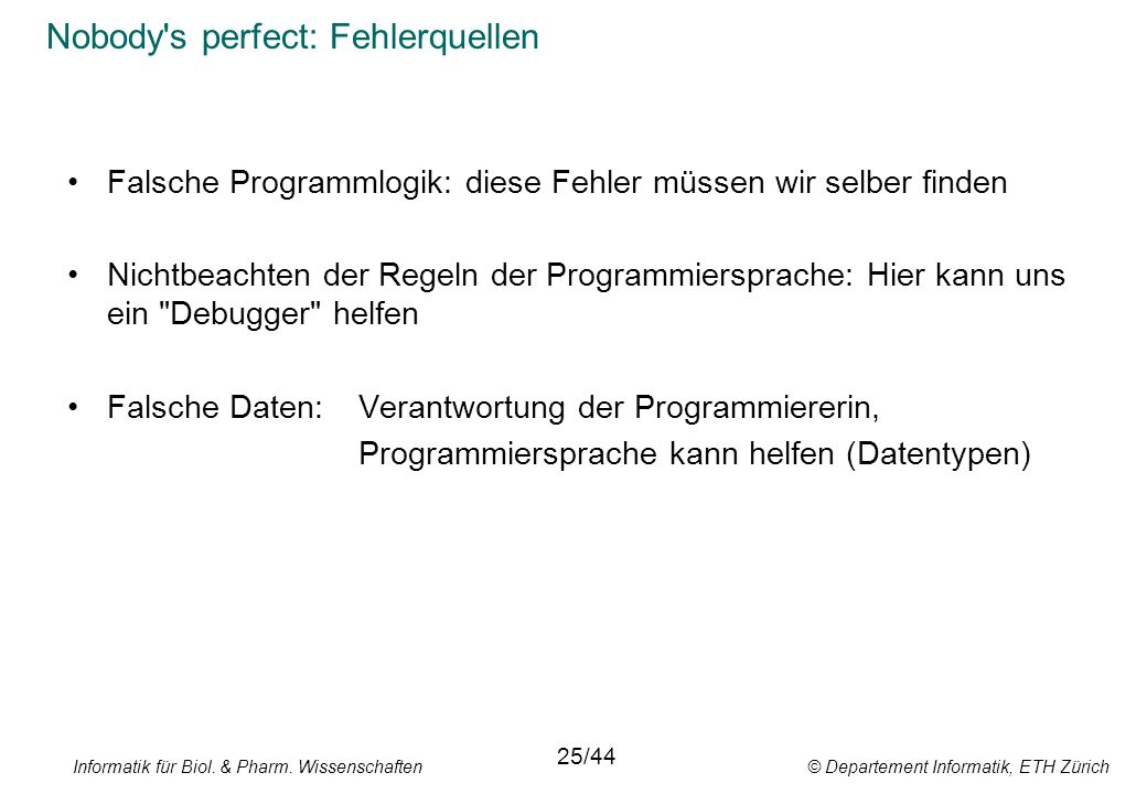 Nobody s perfect: Fehlerquellen