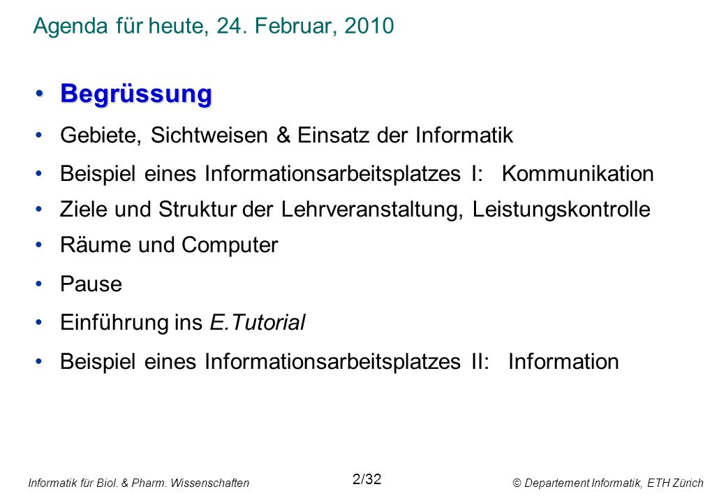Agenda für heute, 24. Februar, 2010