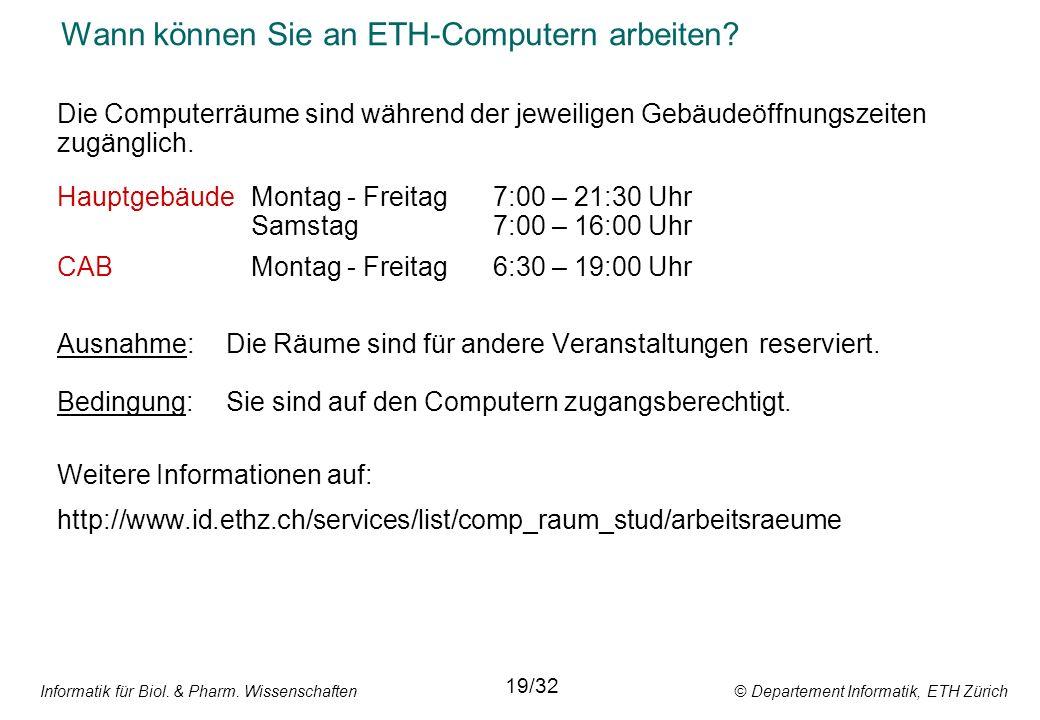 Wann können Sie an ETH-Computern arbeiten