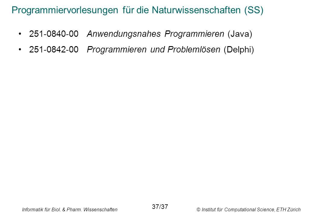 Programmiervorlesungen für die Naturwissenschaften (SS)