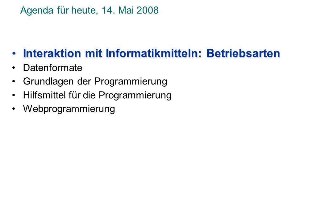Interaktion mit Informatikmitteln: Betriebsarten