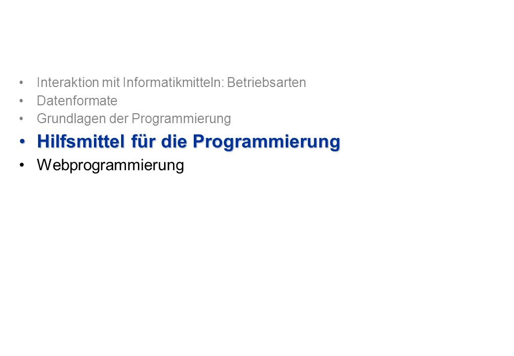 Hilfsmittel für die Programmierung