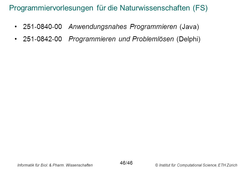 Programmiervorlesungen für die Naturwissenschaften (FS)