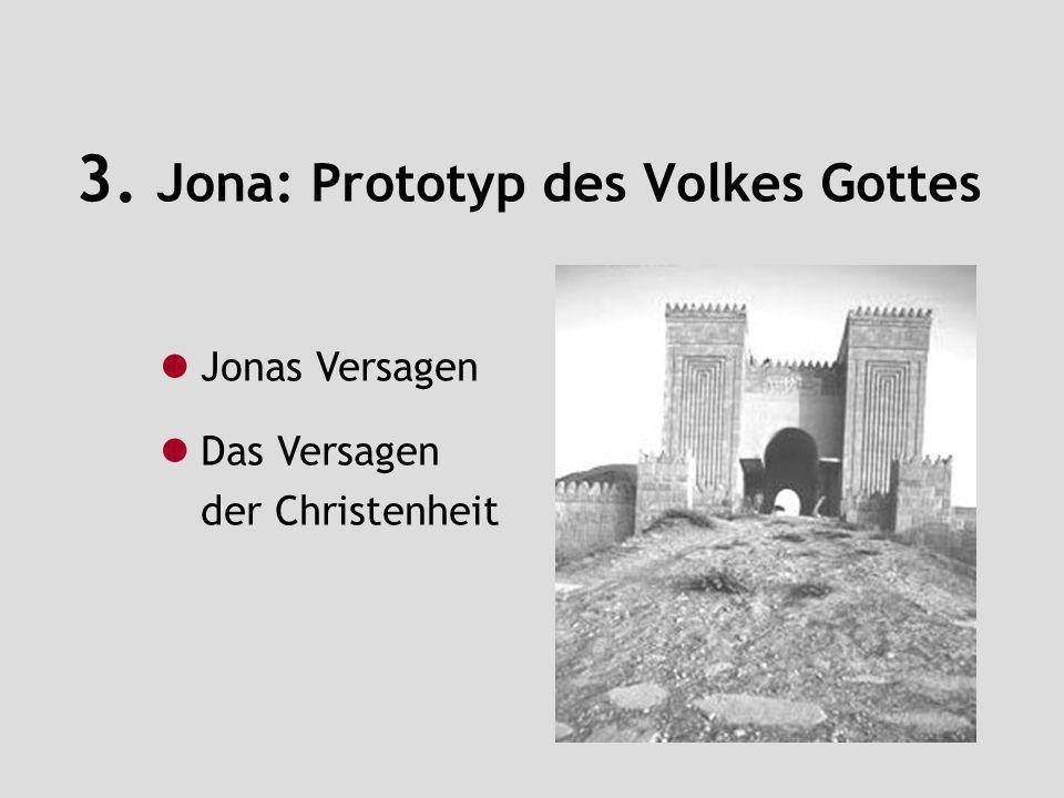 3. Jona: Prototyp des Volkes Gottes
