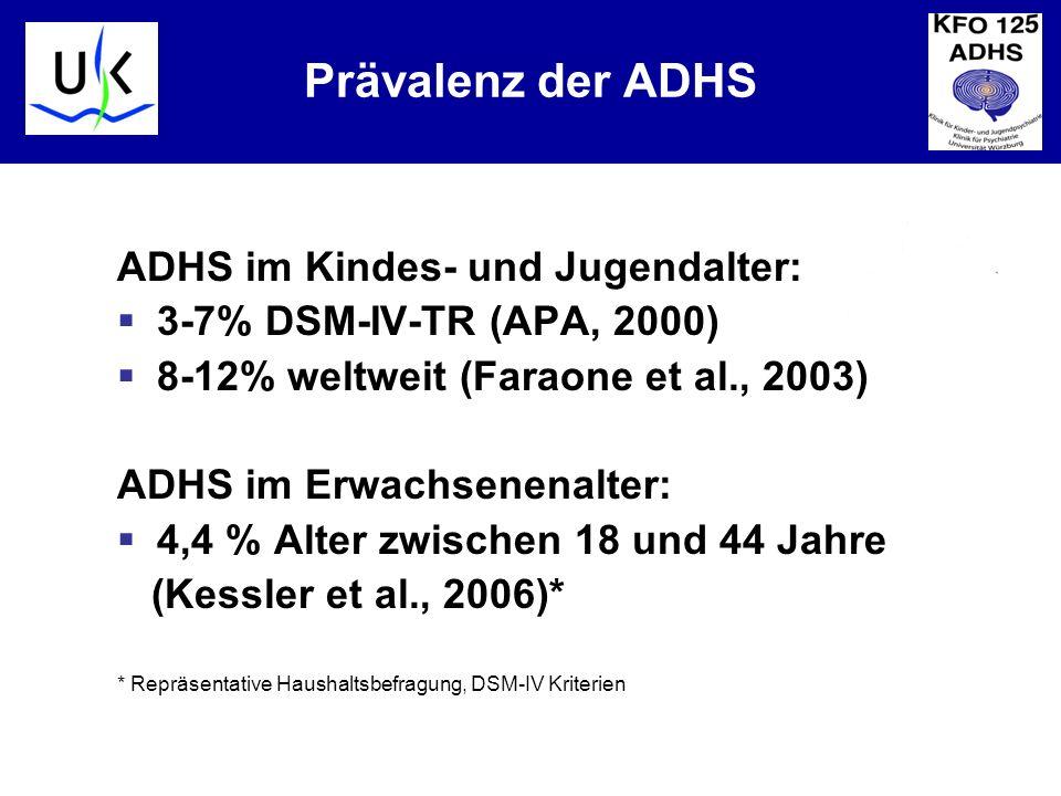 Prävalenz der ADHS ADHS im Kindes- und Jugendalter: