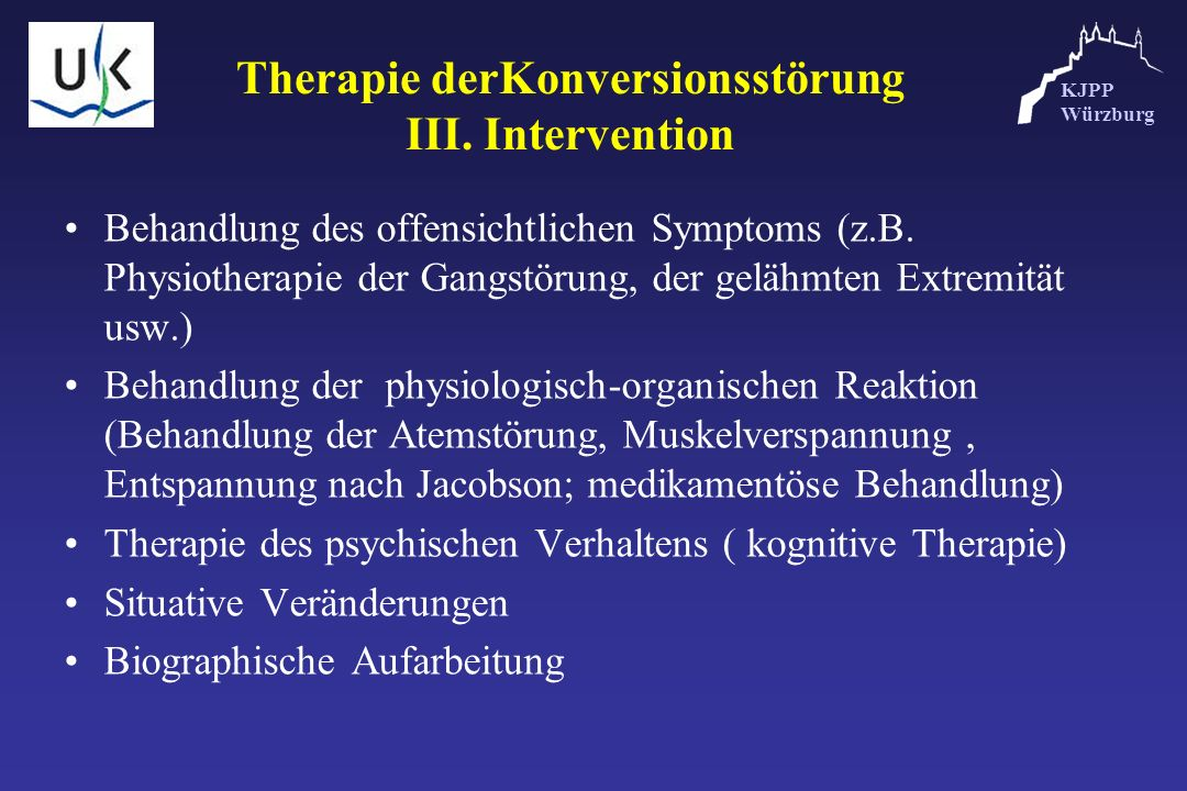 Therapie derKonversionsstörung III. Intervention