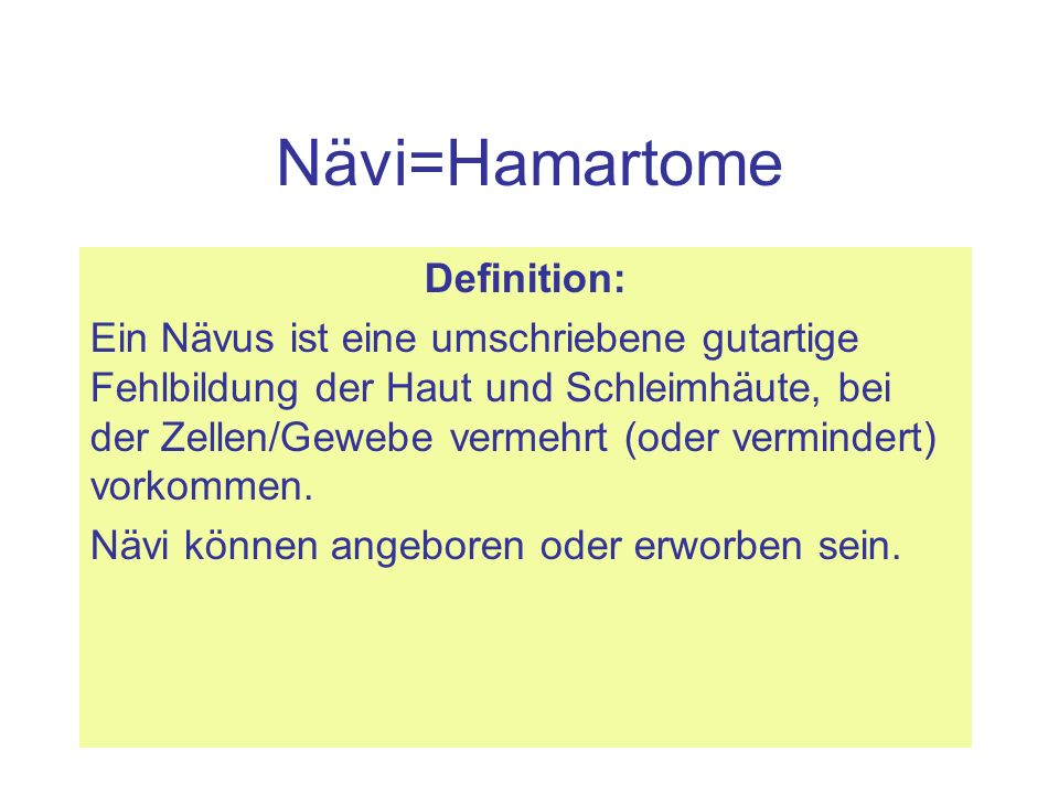 Nävi=Hamartome Definition: