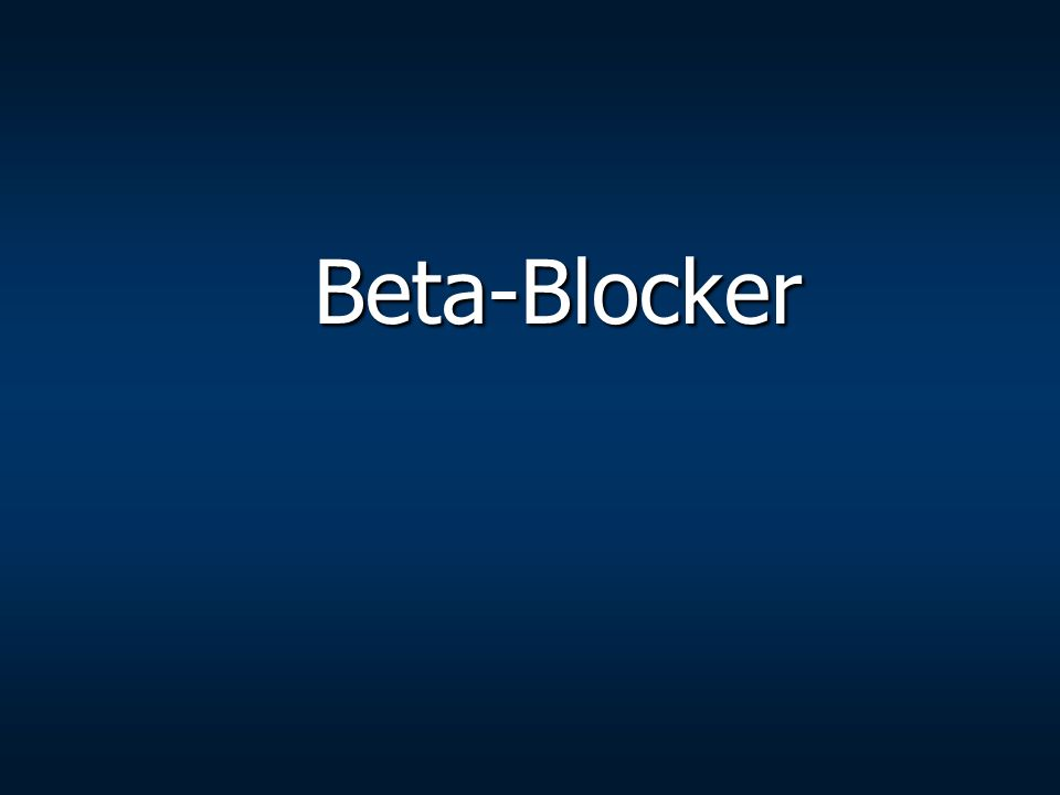 Beta-Blocker