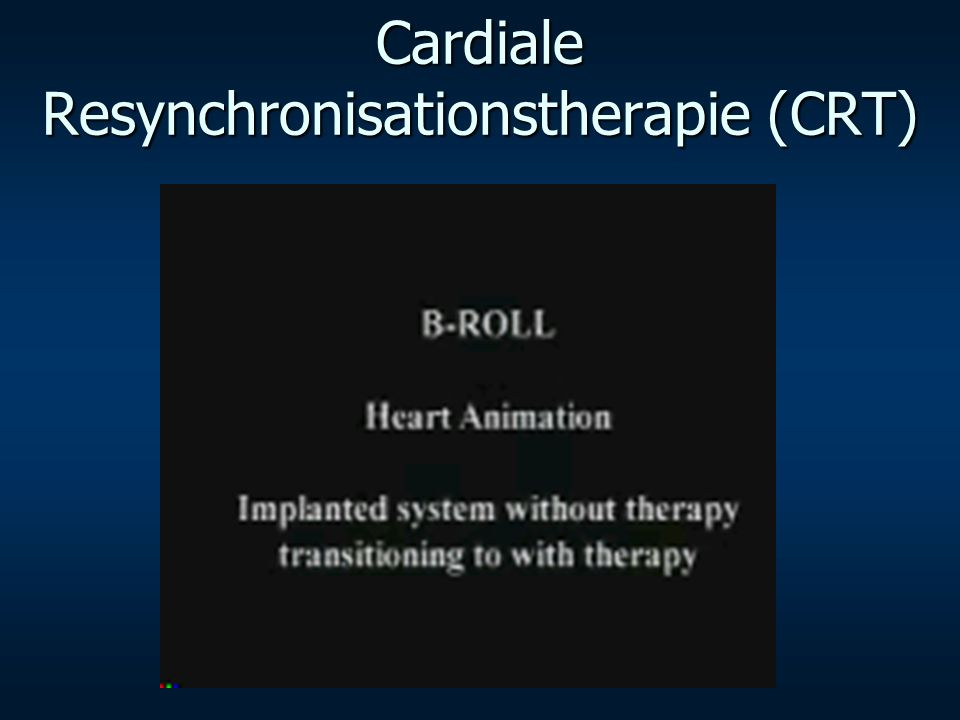 Cardiale Resynchronisationstherapie (CRT)