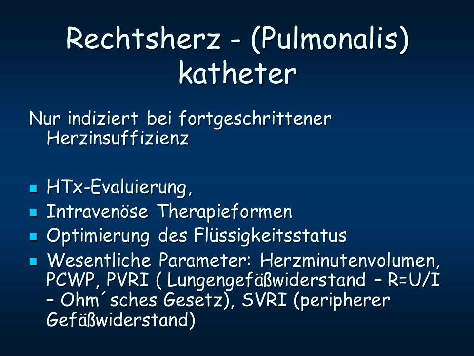 Rechtsherz - (Pulmonalis) katheter