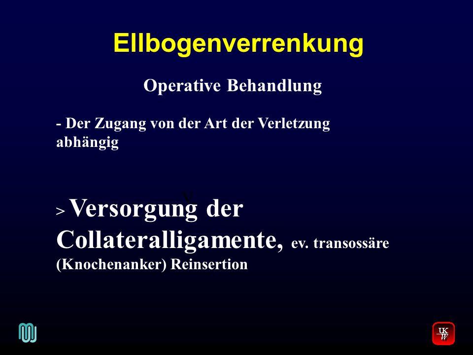 Ellbogenverrenkung Operative Behandlung