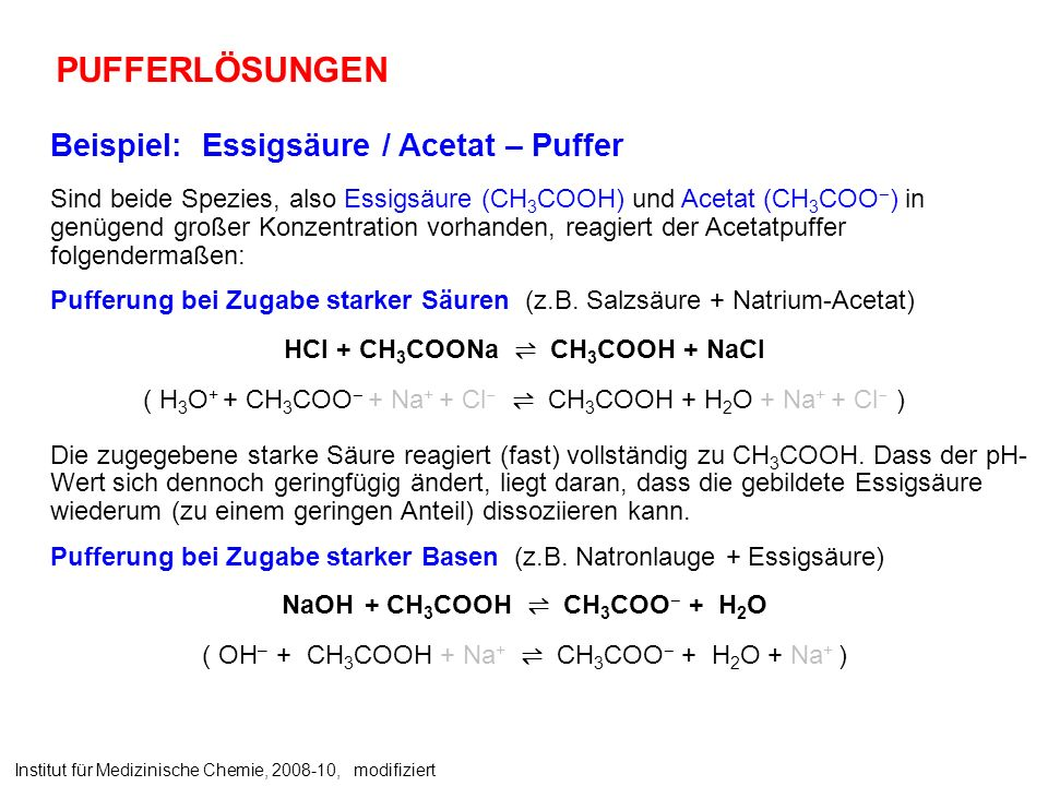 HCl + CH3COONa ⇌ CH3COOH + NaCl NaOH + CH3COOH ⇌ CH3COO– + H2O