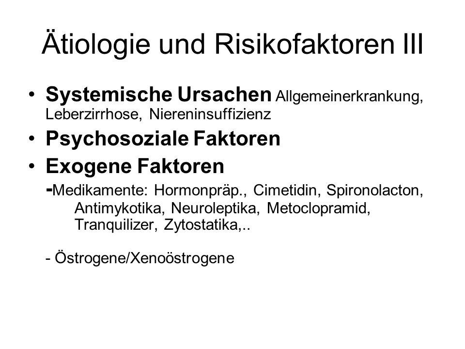 Ätiologie und Risikofaktoren III