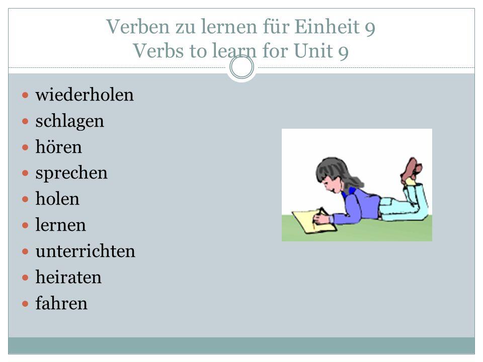 Verben zu lernen für Einheit 9 Verbs to learn for Unit 9