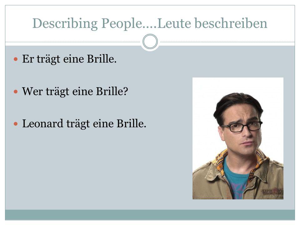 Describing People….Leute beschreiben