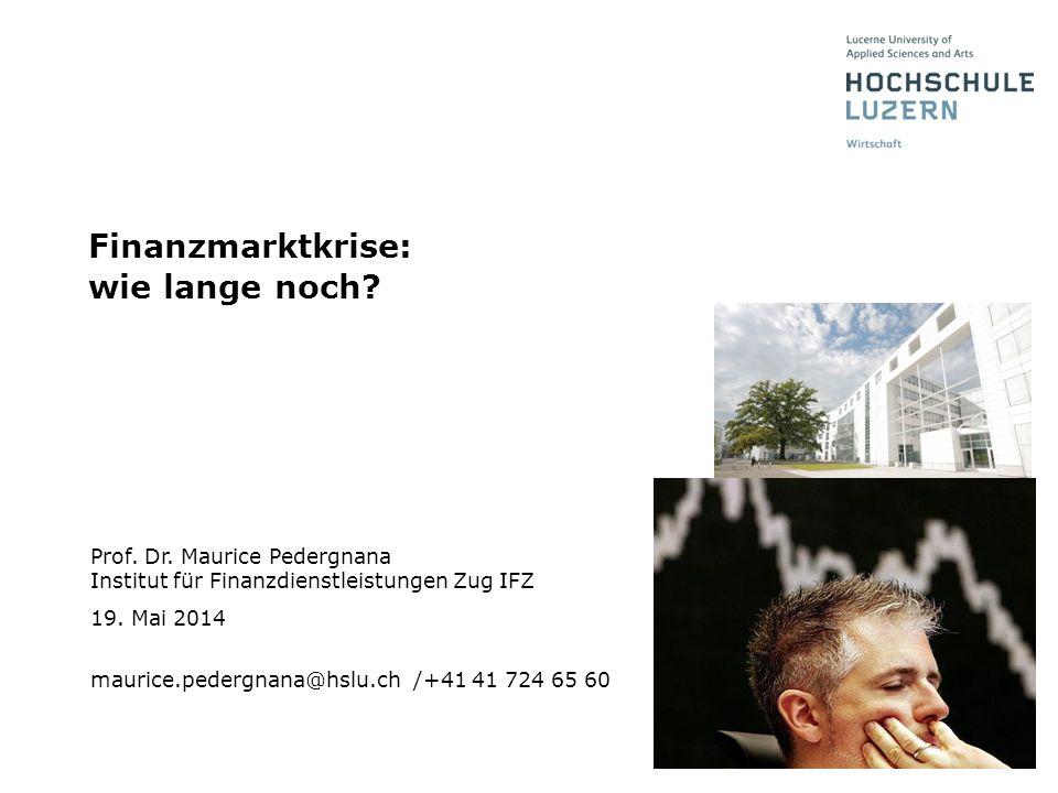 Finanzmarktkrise: wie lange noch