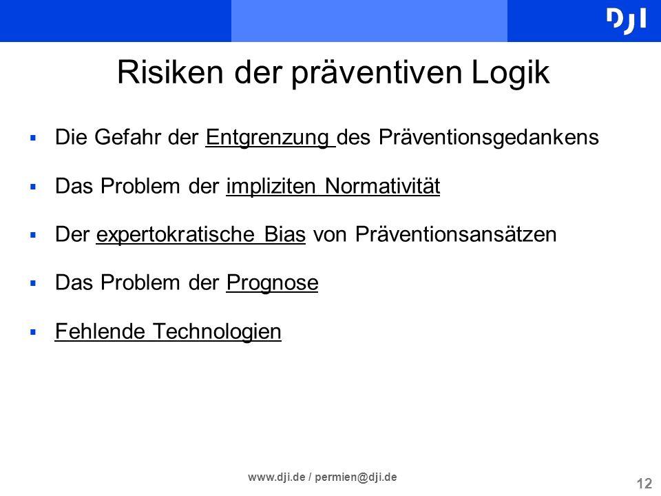 Risiken der präventiven Logik