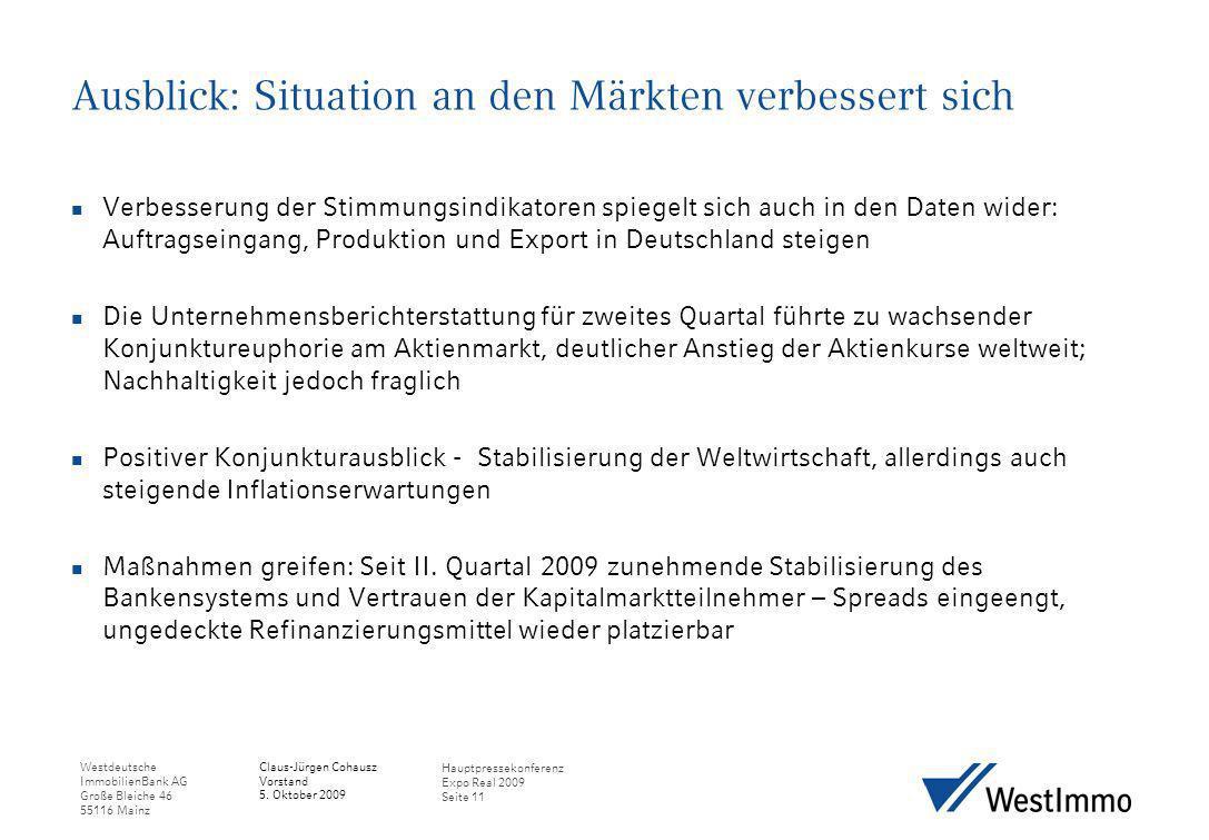 Ausblick: Situation an den Märkten verbessert sich