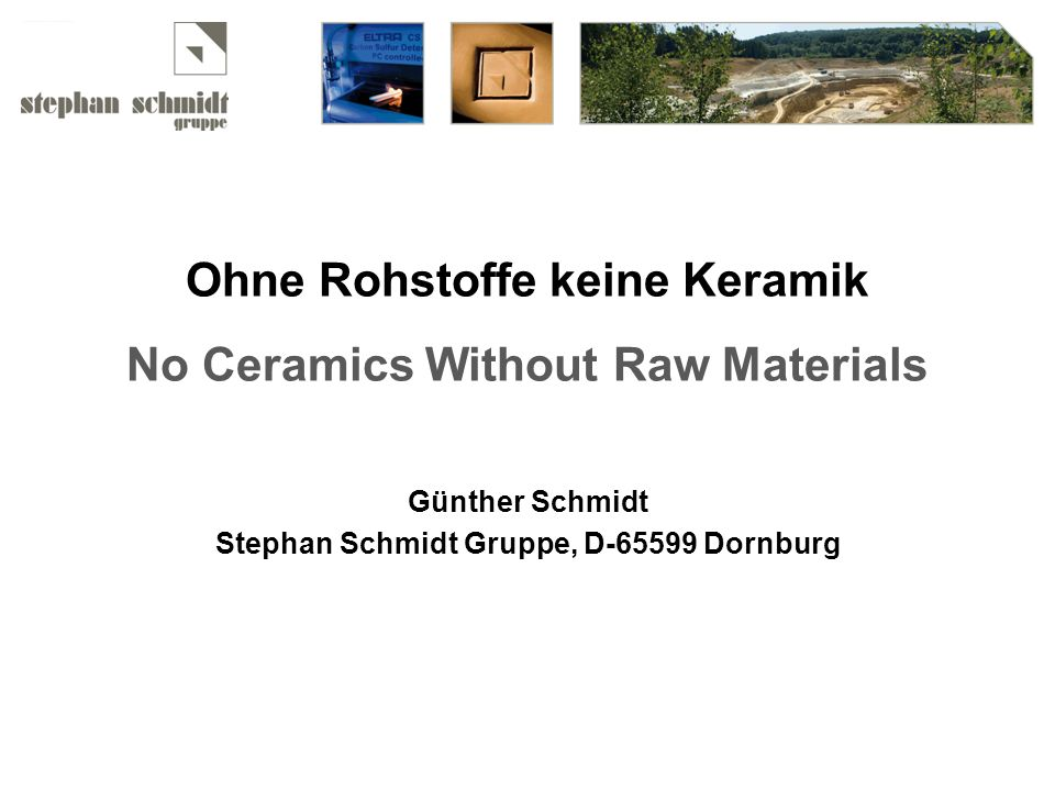 Ohne Rohstoffe keine Keramik No Ceramics Without Raw Materials