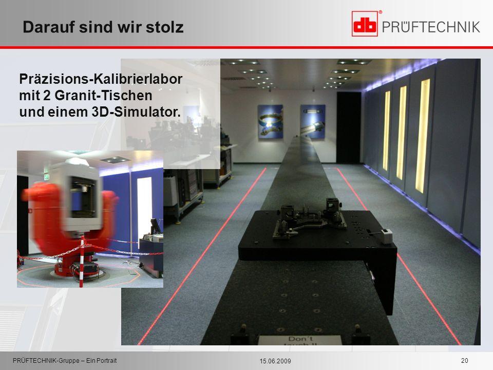 Darauf sind wir stolz Präzisions-Kalibrierlabor mit 2 Granit-Tischen und einem 3D-Simulator. PRÜFTECHNIK-Gruppe – Ein Portrait.