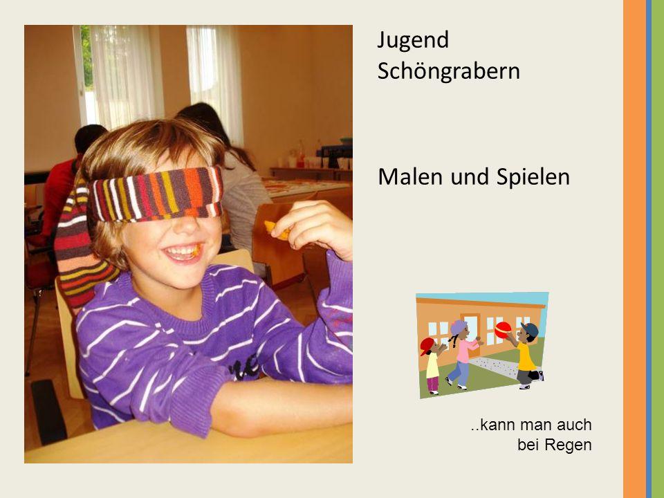 Jugend Schöngrabern Malen und Spielen ..kann man auch bei Regen 22