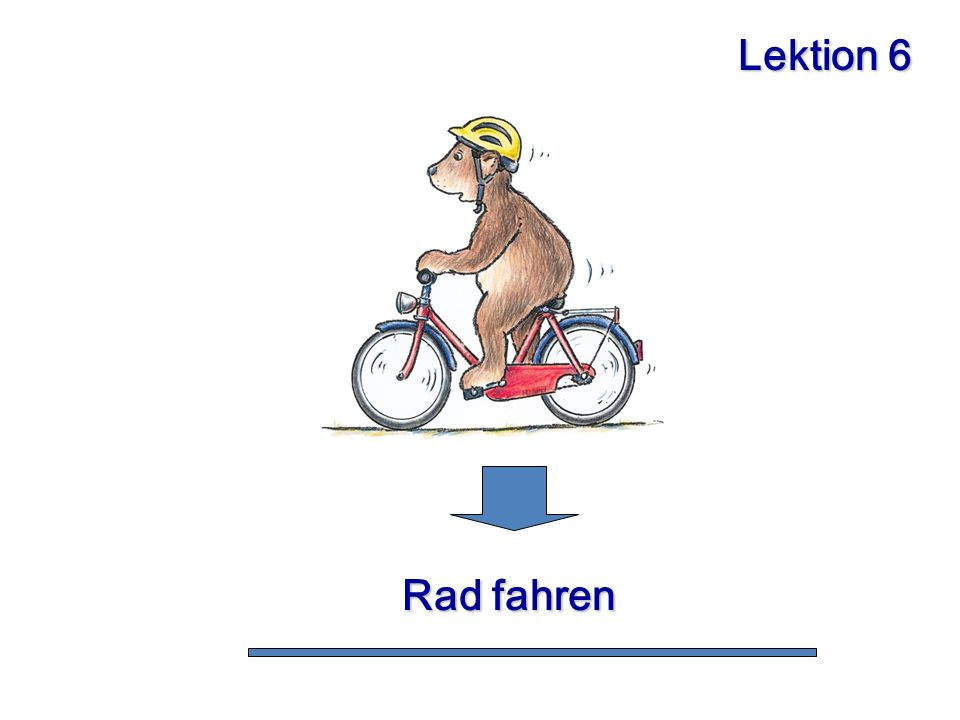 Lektion 6 Rad fahren