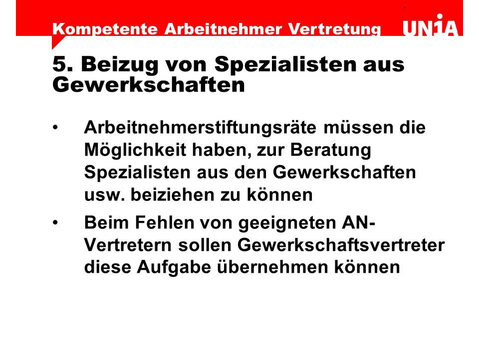 5. Beizug von Spezialisten aus Gewerkschaften