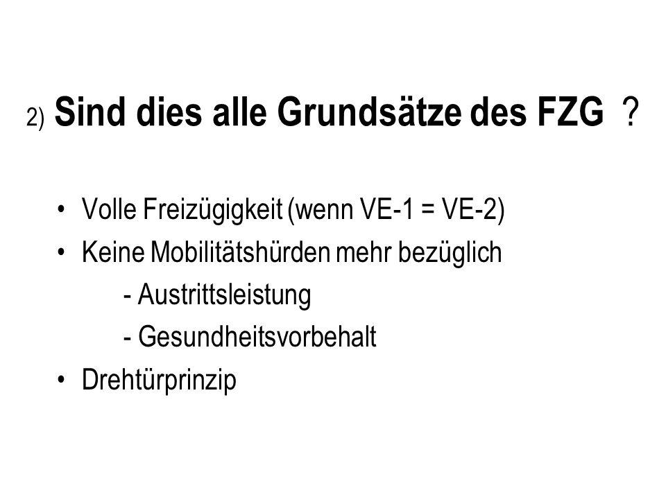 2) Sind dies alle Grundsätze des FZG