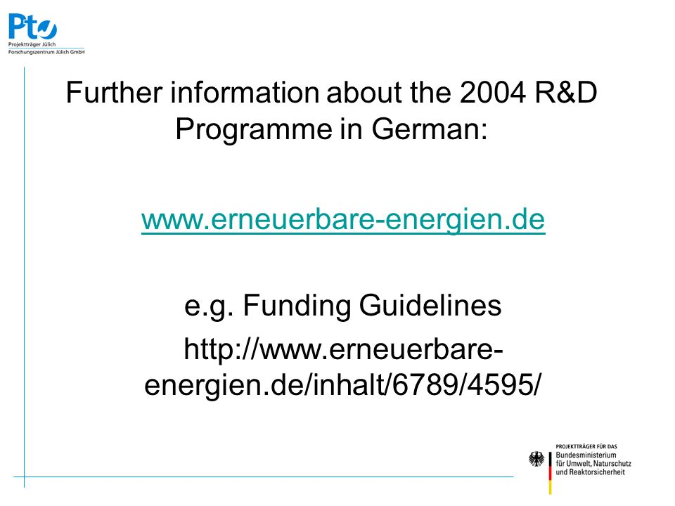 Further information about the 2004 R&D Programme in German: