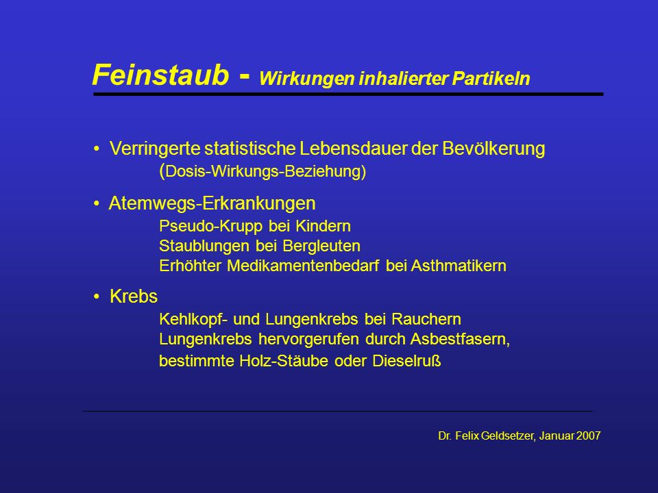 Feinstaub - Wirkungen inhalierter Partikeln