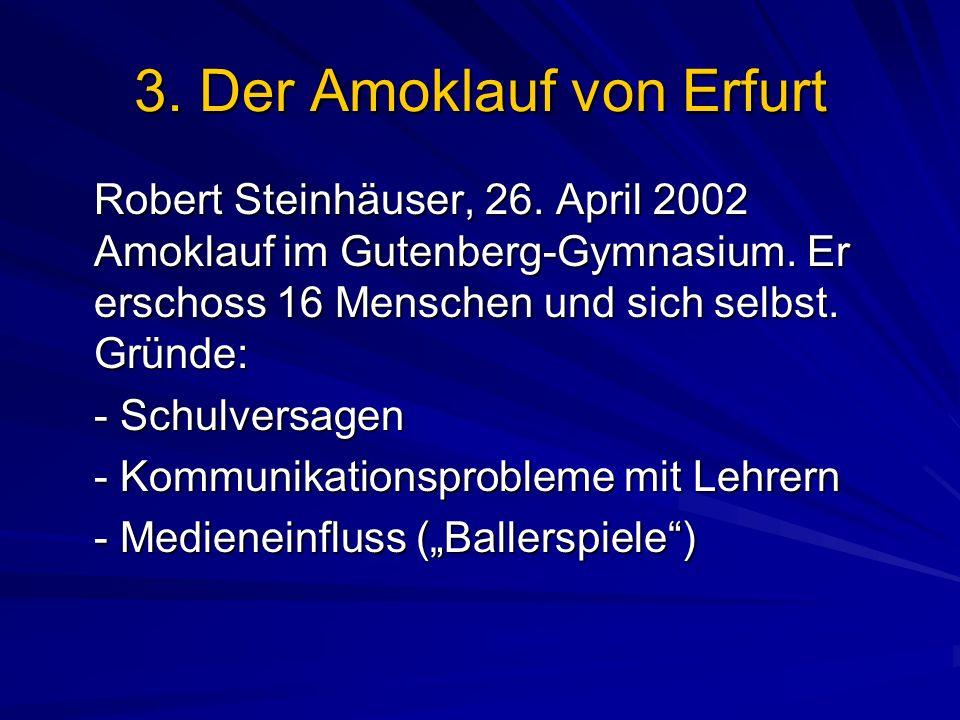 3. Der Amoklauf von Erfurt