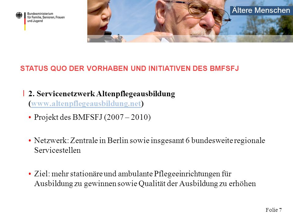 2. Servicenetzwerk Altenpflegeausbildung Aufgaben u.a.: