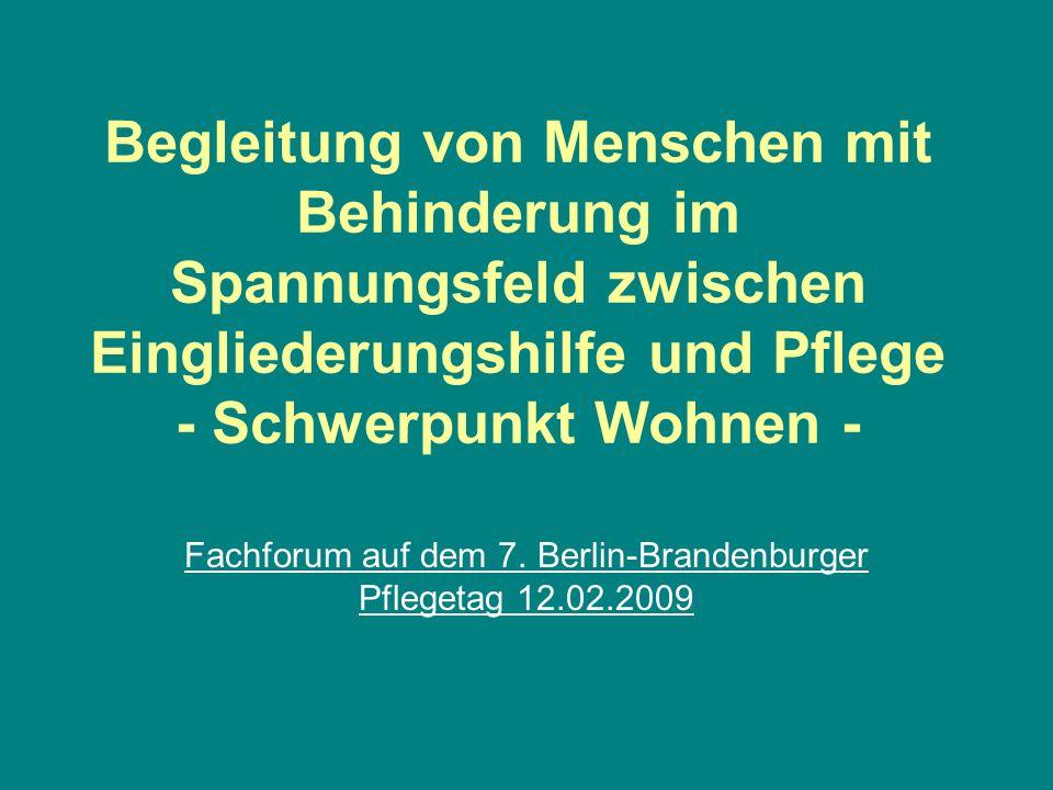 Fachforum auf dem 7. Berlin-Brandenburger Pflegetag 12.02.2009