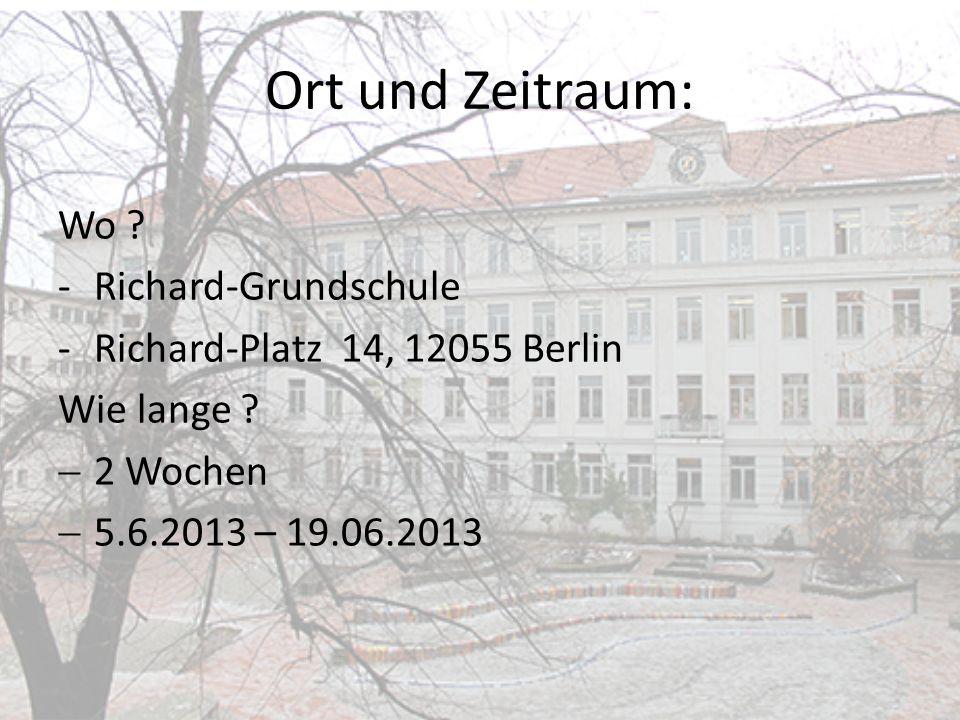 Ort und Zeitraum: Wo Richard-Grundschule