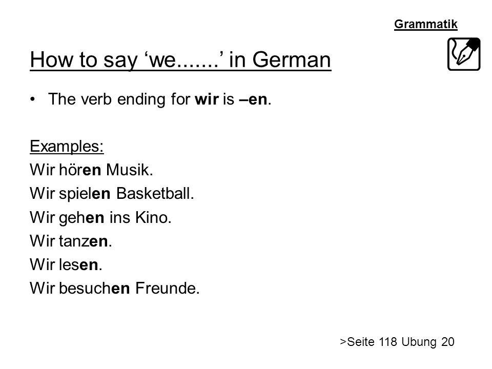 How to say 'we ' in German