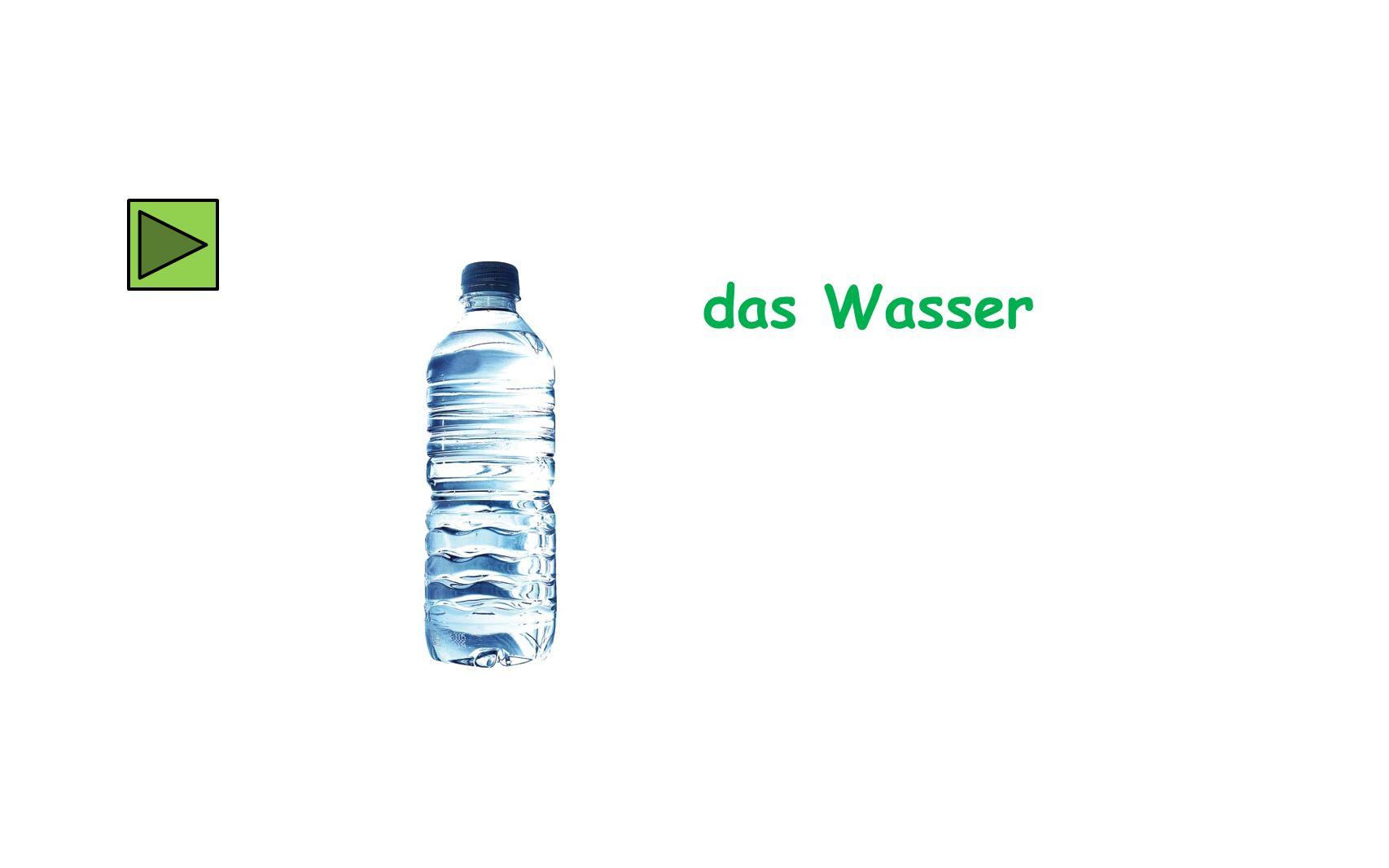 das Wasser