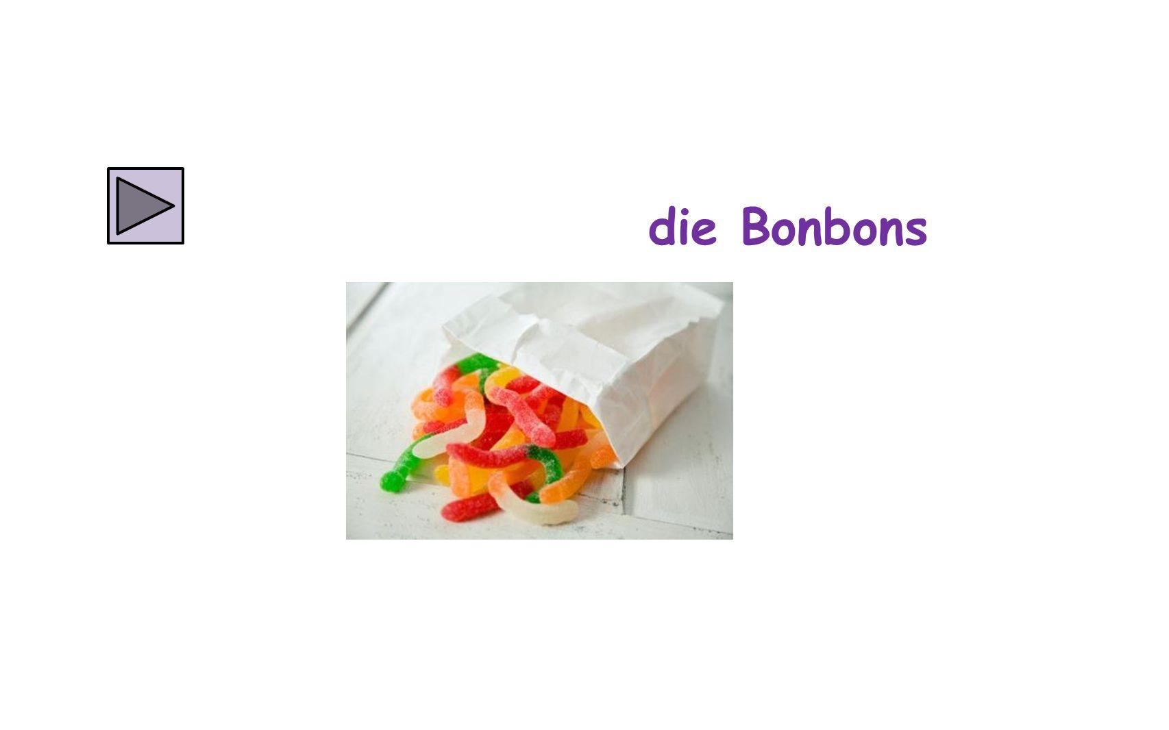 die Bonbons
